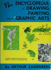 Cover of: New encyclopedia of drawing, painting, and the graphic arts