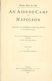 Cover of: An aide-de-camp of Napoléon: memoirs of General Count de Ségur.