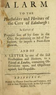 Cover of: Alarm to the housholders and heritors of the city of Edinburgh