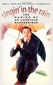 Cover of: Singin' in the rain: the making of an American masterpiece