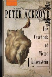 Cover of: The Casebook of Victor Frankenstein: A Novel