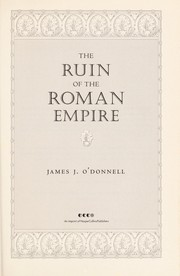 Cover of: The ruin of the Roman Empire