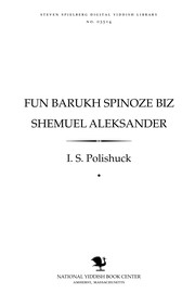Cover of: Fun Barukh Spinoze biz Shemu'el Aleḳsander