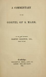 Cover of: A commentary on the Gospel of S. Mark ..