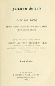 Cover of: Foliorum silvula, part the third: being select passages for translation into Greek verse