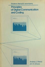 Cover of: Principles of digital communication and coding : solutions manual to accompany