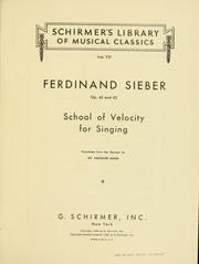 Cover of: School of velocity for singing: op.42-43
