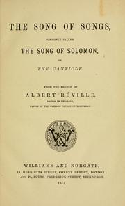 Cover of: The Song of Songs: commonly called the Song of Solomon, or, the Canticle