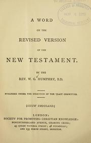 Cover of: A word on the revised version of the New Testament