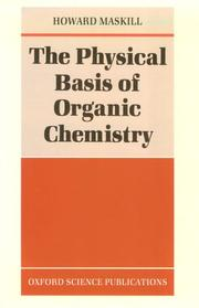 Cover of: The physical basis of organic chemistry