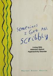 Cover of: Sometimes I get all scribbly