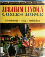 Cover of: Abraham Lincoln comes home