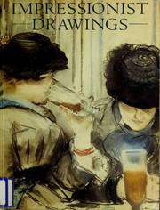 Cover of: Impressionist drawings