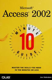 Cover of: Microsoft Access 2002 10 minute guide