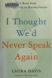 Cover of: I thought we'd never speak again