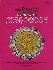 Cover of: Will Eisner's gleeful guide to living with astrology: an every-day manual for coping with people, events, and afflictions through astrology