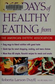 Cover of: 365 days of healthy eating from the American Dietetic Association