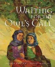 Cover of: Waiting for the owl's call