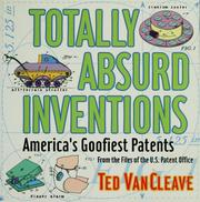 Cover of: Totally absurd inventions