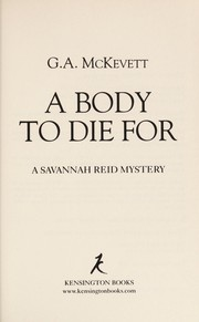 Cover of: A body to die for: a Savannah Reid mystery