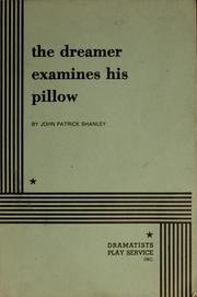 Cover of: The dreamer examines his pillow