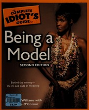 Cover of: The complete idiot's guide to being a model