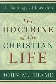 Cover of: The doctrine of the Christian life