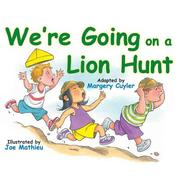 Cover of: We're going on a lion hunt