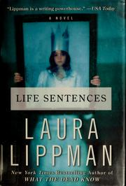 Cover of: Life sentences: A Novel