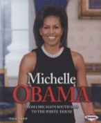Cover of: Michelle Obama: from Chicago's South Side to the White House
