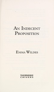 Cover of: An indecent proposition