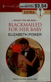 Cover of: Blackmailed for her baby