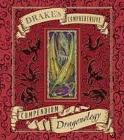 Cover of: Drake's comprehensive compendium of dragonology