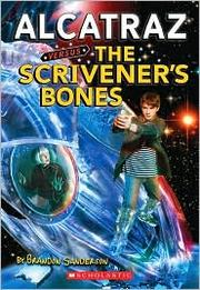 Cover of: Alcatraz versus the Scrivener's Bones