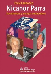Cover of: Nicanor Parra: documentos y ensayos antipoéticos