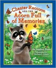 Cover of: Chester Raccoon and the acorn full of memories