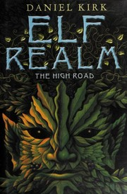 Cover of: Elf realm: the high road