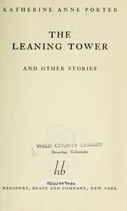 Cover of: The leaning tower, and other stories