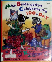 Cover of: Miss Bindergarten celebrates the 100th day of kindergarten