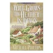 Cover of: Wild grows the heather in Devon