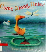 Cover of: Come along, Daisy!