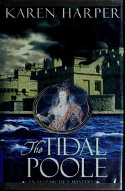 Cover of: The tidal poole: an Elizabeth I mystery
