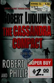 Cover of: The Cassandra Compact: A Covert-One Novel