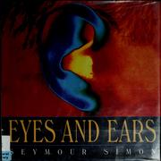 Cover of: Eyes and Ears