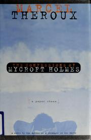Cover of: The confessions of Mycroft Holmes: a paper chase