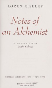 Cover of: Notes of an alchemist