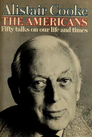 Cover of: The Americans: fifty talks on our life and times