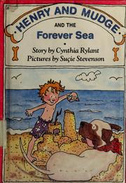 Cover of: Henry and Mudge and the forever sa: the sixth book of their adventures