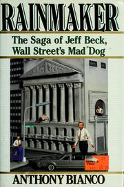 Cover of: Rainmaker: the saga of Jeff Beck, Wall Street's mad dog