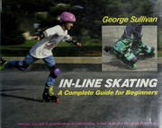 Cover of: In-line skating: a complete guide for beginners